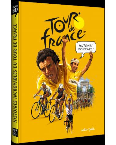 """BD Tour de France """" Histoires Incroyables du Tour de France"""""""