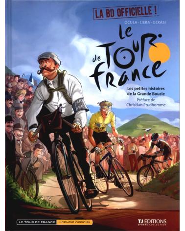 BD Tour de France Tome 1: Les Petites Histoires De La Grande Boucle