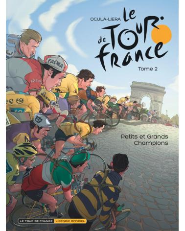 BD Tour De France Tome 2 : Petits & Grands Champions